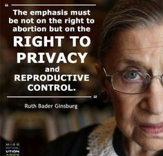 Justice Ruth Bader Ginsburg, Right To Privacy, Truth Of Life, Statement Tees, Pro Choice, Equal Rights, Iconic Women, Powerful Women, Real Talk