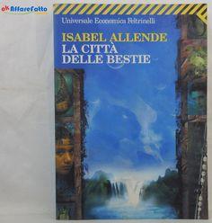 J 5754 LIBRO LE CITTA' DELLE BESTIE DI ISABEL ALLENDE 2007 - http://www.okaffarefattofrascati.com/?product=j-5754-libro-le-citta-delle-bestie-di-isabel-allende-2007