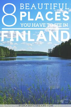 What are the most beautiful places in Finland? On our #travelblog we have compiled a list of 8 regions, cities, and sights in #finland  that you simply have to love. Come #travel with through the land of the midnight sun!