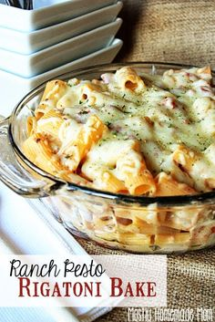 Ranch Pesto Rigatoni Bake -- An easy and simple dinner recipe for those nights you don't feel like cooking. Great for a potluck!
