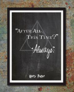 Harry Potter après tout ce temps toujours - Albus Dumbledore - Geekery affiches, Geekery Art Decor Print, Geek, Assistant et Witch - point #HP1