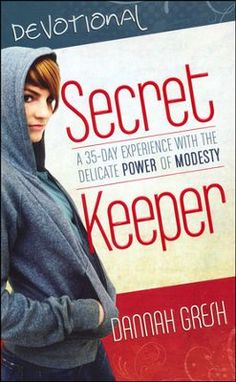 Secret Keeper Devotional: A 30-Day Experience with the Delicate Power of Modesty  -     By: Dannah Gresh