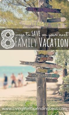 8 Simple Ways to Save on Your Next Family Vacation--awesome tips for saving BIG on travel costs + a free printable vacation budget planner! #saving #vacation #tips