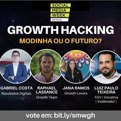Social Media Week SP Painel Growth Hacking: modinha ou o futuro? E Commerce, Social Media Week, Growth Hacking, Marketing Digital, Movies, Movie Posters, Events, Ecommerce, Films