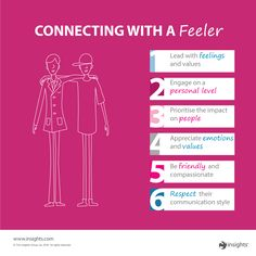 "When someone tends to base their decision on who they will effect, how do you connect with a ""Feeler""?"
