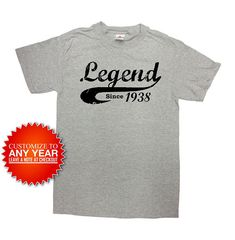 Funny Birthday Shirt Legend Since 1938 Any Year T 80th Gift 80 Years Old Custom TShirt Mens Ladies Unisex Tee