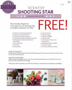 Start your business with $300 in free product when you qualify for the Shooting Star kit!! www.lynnebiniker.scentsy.us