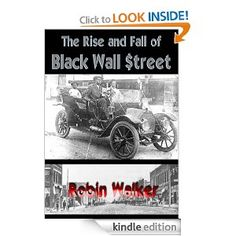 http://www.amazon.com/StreetReklawEducationLectureebook/ dp/B0054LQ7O8/ref=sr_1_1? s=books&ie=UTF8&qid=1346612668&sr=11& keywords=black+wall+street