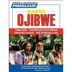 Ojibwe, Basic: Learn to Speak and Understand Ojibwe with Pimsleur Language Programs (Simon & Schuster's Pimsleur)