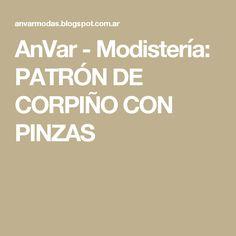 AnVar - Modistería: PATRÓN DE CORPIÑO CON PINZAS