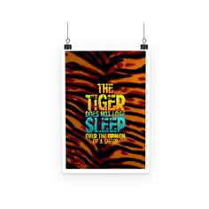 The Tiger Does Not Lose Sleep Over the Opinion of Sheep Poster