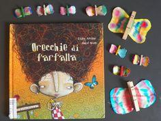Mamma Claudia e le avventure del Topastro: Venerdì del libro: Orecchie di farfalla. Ogni bimbo è unico.