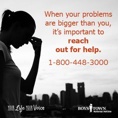 We will be here if you need us -1-800-448-3000. | Boys Town National Hotline | yourlifeyourvoice.org