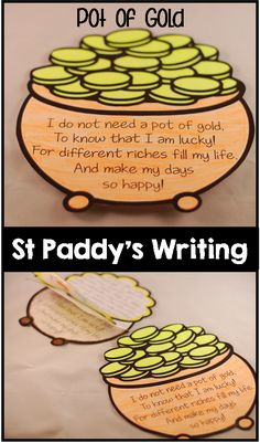 St Paddy's Writing: I do not need a pot of gold, to know that I am lucky! For different riches fill my life, and make my days so happy! ($)