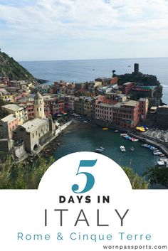 Travel guide to Italy: Sample itinerary, advice, and recommendations from real travelers. Visit Cinque Terre and learn how to hike between the 5 cities; experience the Vatican & Colosseum in Rome; navigate through Italy like a pro. wornpassports.com