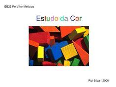 Estudo da Cor Rui Silva - 2006 EB23 Pe Vítor Melícias.