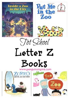 Tot School Letter Z Books - 6 books we read for toddler preschool study of the letter Z. Some books are on two year old level but most are on a higher level.