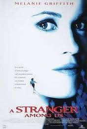 A Stranger Among Us , starring Melanie Griffith, John Pankow, Tracy Pollan, Lee Richardson. Detective Emily Eden is a tough New York City cop forced to go undercover to solve a puzzling murder. 90s Movies, Good Movies, Movie Tv, Mia Sara, This Is Us Movie, Tony Soprano, Anne Bancroft, Drama, Acting Skills