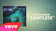 Limitless.. Colton Dixon - Limitless (Lyric Video)