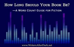 How Long Should Your Book Be? — A Word Count Guide for Fiction