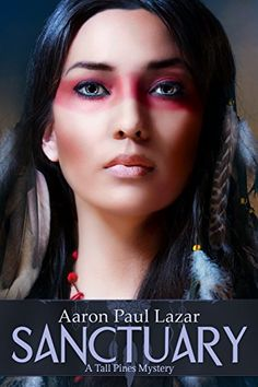 Sanctuary: A Tall Pines Mystery (Tall Pines Mysteries Book 3) - Kindle edition by Aaron Paul Lazar. Literature & Fiction Kindle eBooks @ Amazon.com.