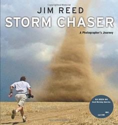 storm chasers death | Storm Chaser: A Photographers Journey