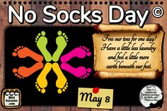 If we give up wearing socks for one day, it will mean a little less laundry, thereby contributing to the betterment of the environment. Besides, we will all feel a bit freer, at least for one day. Holiday Emails, Lost Socks, Holiday Calendar, Google Calendar, Memorial Day, The Creator, Encouragement, Environment, Environmental Psychology