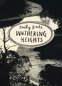 Dark, beautiful, haunting - a new cover design for WUTHERING HEIGHTS by Emily Bronte, suitably apt for its impassioned story.