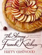 The Skinny French Kitchen - Harry Eastwood