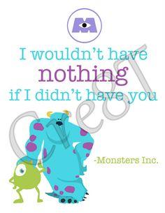"Disney ""Monsters Inc."" Movie Quote Print"