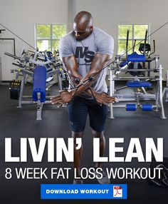 """Learn the correct nutritional and lifestyle habits you need to implement to lose body fat, then pair them with this 8 week workout and start """"Livin' Lean""""! Weight Loss For Men, Best Weight Loss, Lose Weight, Workout Routine For Men, Week Workout, Workout Ideas, Lifting Workouts, Training Workouts, Gym Workouts"""