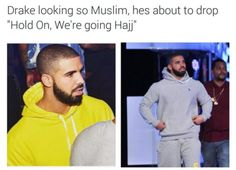 Drake's slow transformation into a total wallah-bro: | Just 19 Hilarious Things Muslims On The Internet Have Blessed Us With