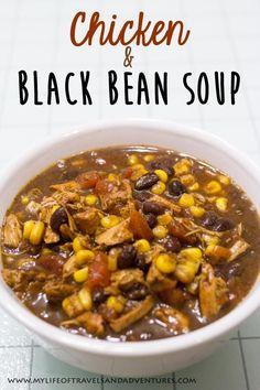 Chicken and Black Bean Soup | www.mylifeoftrave... | #Soup #BlackBean #Chicken #Recipe
