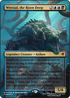Wrexial, the Risen Deep If you have any suggestions for a card you would like to see let me know.