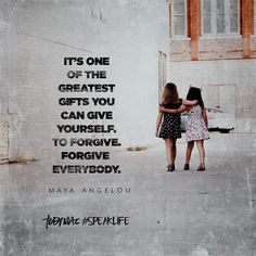 """""""It's one of the greatest gifts you can give yourself. To forgive. Forgive everybody. Quotable Quotes, Faith Quotes, Wisdom Quotes, Me Quotes, Forgive Quotes, Humble Quotes, Famous Quotes, Forgiveness Quotes Christian, Christian Quotes"""