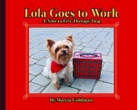 Lola Goes to Work by Marcia Goldman