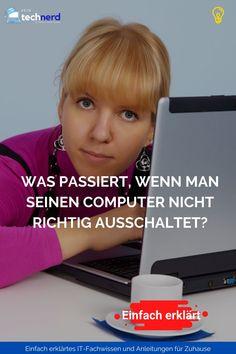 Eigentlich ist es ja ziemliche einfach etwas auszuschalten. Man betätigt einen Schalter, dreht einen Schlüssel oder wirft das Gerät samt Stromkabel aus dem Fenster. Und ich gebe es zu, ich habe in der Eile auch schon mal einfach lange den Ausschaltknopf gedrückt oder das Stromkabel gezogen. Doch was passiert eigentlich, wenn man seinen Computer nicht richtig ausschaltet? Hier ist die Antwort. Microsoft Office, Der Computer, Disk Drive, Hard Disk Drive, Windows, Simple