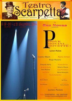Prove Provini e… Provette! è una commedia esilarante in due atti; un susseguirsi di situazioni comiche, ambientate in un teatro... - Stagione teatrale 2014/ 2015