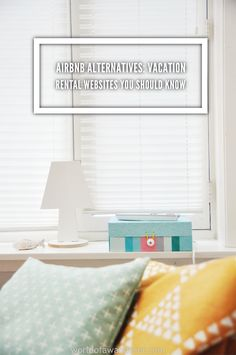 Airbnb Alternatives: Vacation Rental Websites You Should Know