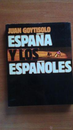 1ª EDICIÓN 1979 ESPAÑA Y LOS ESPAÑOLES - JUAN GOYTISOLO - Foto 1