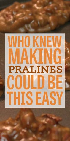 Who Knew Making Pralines Could Be This Easy? Who Knew Making Pralines Could Be This Easy? Pecan Recipes, Candy Recipes, Holiday Recipes, Dessert Recipes, Cooking Recipes, Fudge Recipes, The Heat, Praline Candy, Pecan Candy