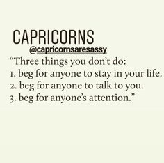 Lol aint that the truth lmao Capricorn Quotes, Capricorn Facts, Zodiac Signs Capricorn, Zodiac Star Signs, Zodiac Sign Facts, Zodiac Quotes, All About Capricorn, Capricorn And Aquarius, Capricorn Personality