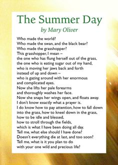 Summertime by Mary Oliver poem | Poetry in Motion / The Summer Day by Mary Oliver. More