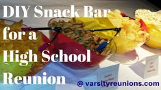 DIY Snack Bar for a High School Reunion from varsityreunions.com