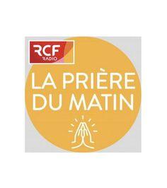 SUR RCF, LA PRIÈRE DU MATIN AVEC LE PÈRE THIERRY-FRANCOIS