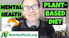 DEPRESSION WARNING, MENTAL HEALTH, LIFESTYLE & DIET   Dr. Michael Greger...