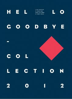 Hello / Goodbye poster series by Tomba Lobos