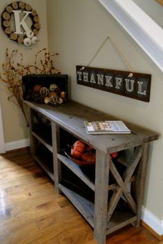 Love the handmade table and thankful sign. Definitely on the to make list. For my back porch under my large mirror Country Decor, Rustic Decor, Rustic Sideboard, Sideboard Decor, Diy Home Decor, Room Decor, Handmade Table, Fall Decor, Holiday Decor