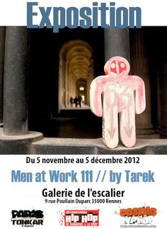 Exposition Men at Work 111 // by Tarek