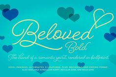 Beloved Script Bold by Laura Worthington on @creativemarket